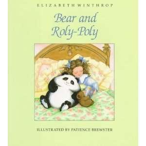 Bear and Roly Poly (9780823411979) Elizabeth Winthrop
