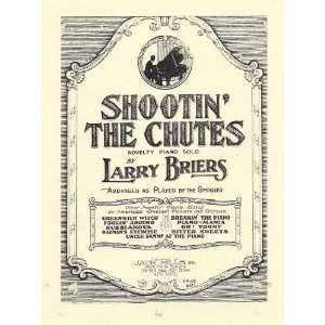 Shootin the Chutes (Novelty Piano Solo) Larry Briers