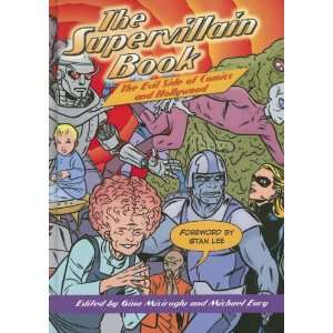 The Supervillain Book: The Evil Side of Comics and
