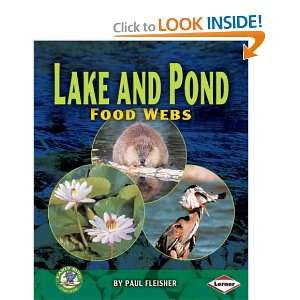Lake and Pond Food Webs (9781580134712): Books