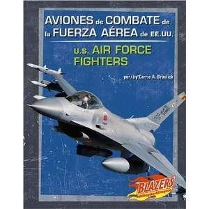 Aviones de Combate de la Fuerza Aerea de EE.UU./U.S. Air