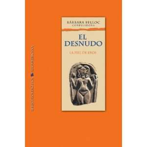 : El Desnudo (Spanish Edition) (9789500719148): Barbara Belloc: Books