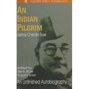 ): Subhas Chandra Bose, Sisir Kumar Bose, Sugata Bose: Books