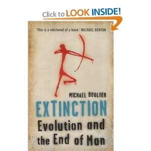 Extinction (9781841156965): Michael Boulter: Books