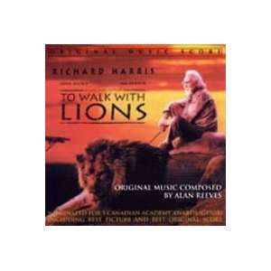 To Walk With Lions   Original Music Score: Alan Reeves