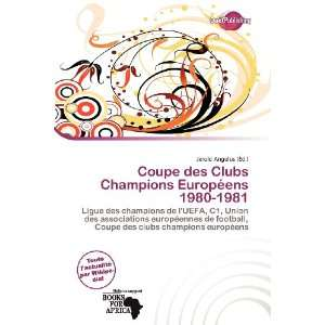 Coupe des Clubs Champions Européens 1980 1981 (French