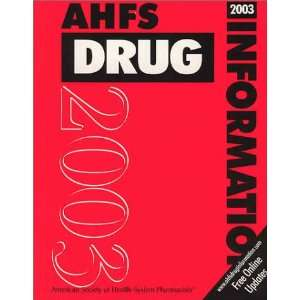 Ahfs Drug Information 2003 (9781585280391) Gerald K. McEvoy Books