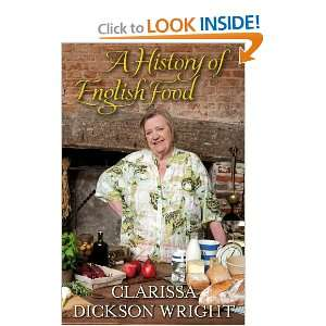 of English Food (9781905211852): Clarissa Dickson Wright: Books