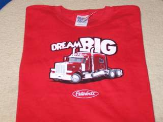 DREAM BIG Peterbilt Motors Company   Big Rig Truck T Shirt New! NWT