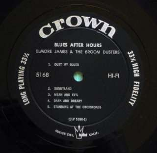 ELMORE JAMES Blues After Hours 1ST PRESS 1961 DG Silver/Black CROWN