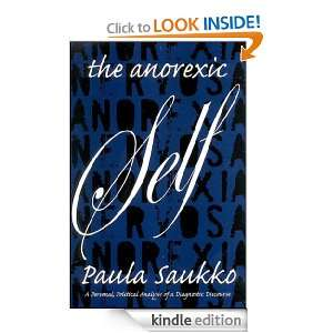 The Anorexic Self: A Personal, Political Analysis of a Diagnostic