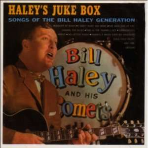 Haleys Juke Box Bill Haley & Comets Music