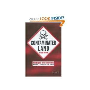 Contaminated Land: Problems and Solutions: T. Cairney: 9780419230908