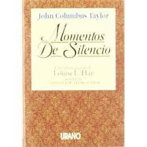 Momentos de silencio (9788479531041): John C. Taylor: Books