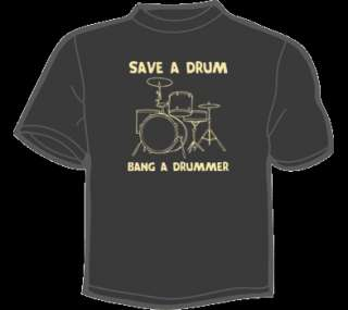 SAVE A DRUM BANG A DRUMMER T Shirt WOMENS funny vintage