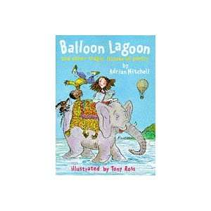 Balloon Lagoon and the Magic Islands of Poetry Hb (Poetry