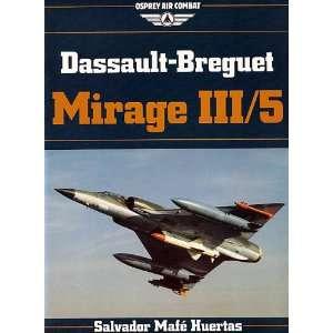 Dassault Breguet Mirage III/5 (Osprey Air Combat Series