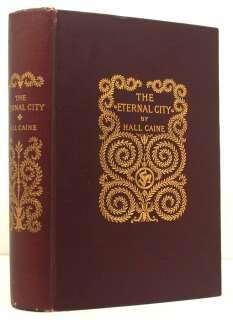 The Eternal City by Hall Caine   1901 1st ed