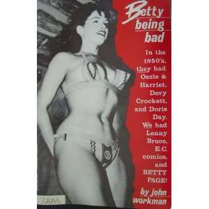 Betty Being Bad (Betty Page) John Workman Books