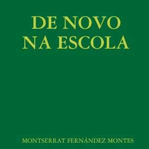 De Novo na Escola (Spanish Edition)