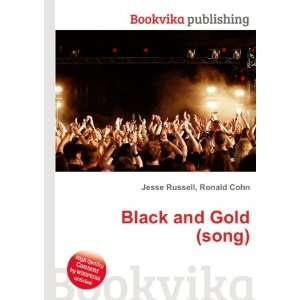 Black and Gold (song) Ronald Cohn Jesse Russell Books