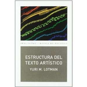 Estructura del texto artístico (9788446034087) IURIÏ