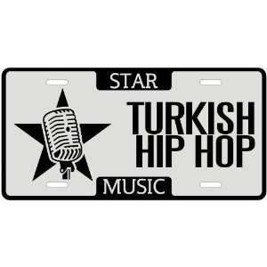 New  I Am A Turkish Hip Hop Star   License Plate Music