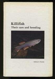 KILLIFISH, THEIR CARE and BREEDING by TONY TERCEIRA