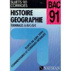 Histoire, geographie, terminales A B C D E, sujets 90