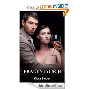 Frauentausch (German Edition): Kiara Singer:  Kindle Store