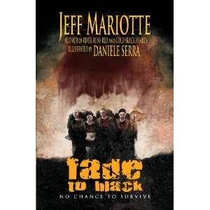 : Fade To Black (9781607062721): Jeff Mariotte, Daniele Serra: Books