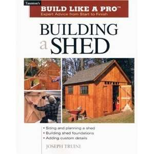 Building a Shed Siting and Planning a Shed, Building Shed