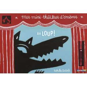 loup ! (French Edition) (9782203034440) Nathalie Dieterlé Books