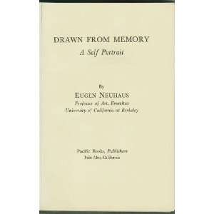 Drawn from memory, A self portrait Eugen Neuhaus Books