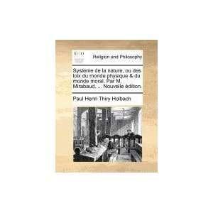 . (French Edition) (9781171383598): Paul Henri Thiry Holbach: Books