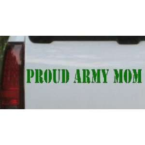 Dark Green 48in X 6.0in    Proud Army Mom Military Car Window Wall