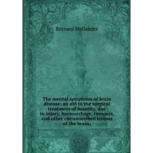 other circumscribed lesions of the brain; Bernard Hollander Books