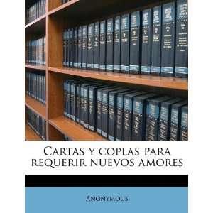 Cartas y coplas para requerir nuevos amores (Spanish