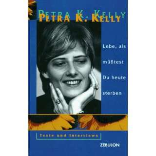 Interviews (German Edition) (9783928679299) Petra Karin Kelly Books