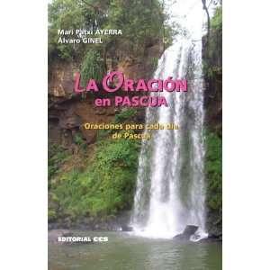 ): Mari Patxi Ayerra, Alvaro Ginel: 9788498421798:  Books