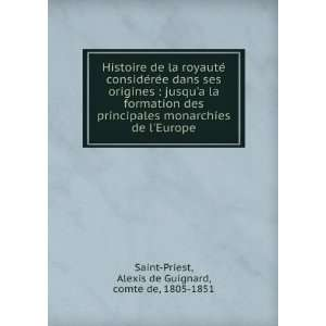 Histoire de la royauteÌ consideÌreÌe dans ses origines : jusqua la