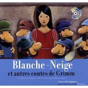 Blanche Neige et autres contes de Grimm (1CD audio