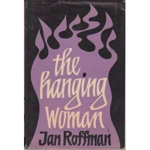 Hanging Woman (9780713801750): Jan Roffman: Books