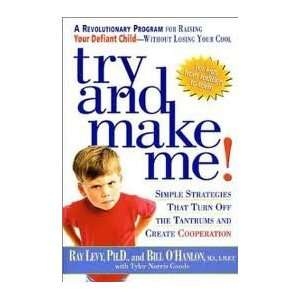 Try and Make Me Publisher Rodale Books Ray Levy Books