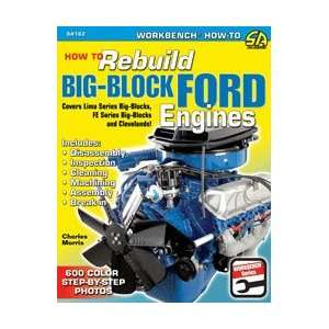 How to Rebuild Big Block Ford Engines Automotive