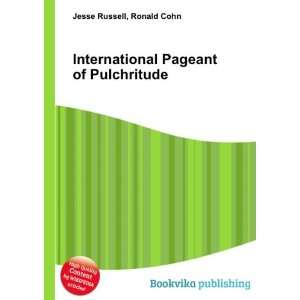 International Pageant of Pulchritude Ronald Cohn Jesse Russell Books
