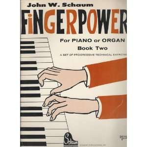 Fingerpower (For Piano or Organ, Book Two) John W. Schaum Books