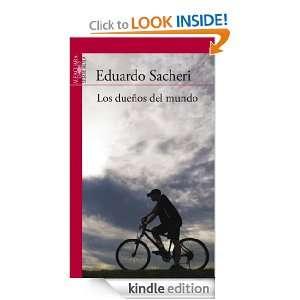 Los dueños del mundo (Spanish Edition) Sacheri Eduardo