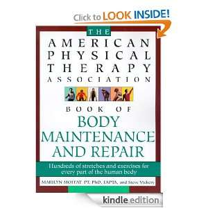 The American Physical Therapy Association Book of Body Repair