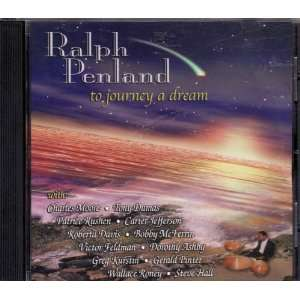 To Journey a Dream Ralph Penland Music